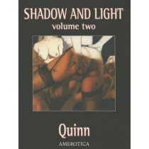 Shadow and Light, Volume 2 (No Price) by Parris Quinn, 9781561639656