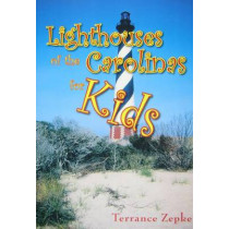 Lighthouses of the Carolinas for Kids by Terrance Zepke, 9781561644292