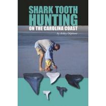 Shark Tooth Hunting on the Carolina Coast by Ashley Oliphant, 9781561647286