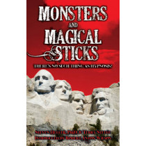 Monsters & Magical Sticks: There's No Such Thing As Hypnosis? by Steven Heller, 9781561840267