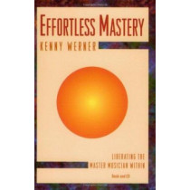 Effortless Mastery by Kenny Werner, 9781562240035
