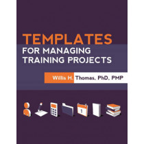 Templates for Managing Training Projects by Willis H. Thomas, 9781562869175