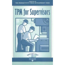 TPM for Supervisors by Productivity Press, 9781563271618