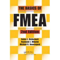 The Basics of FMEA by Robin E. McDermott, 9781563273773