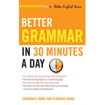 Better Grammar in 30 Minutes a Day by Constance Immel, 9781564142047