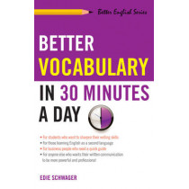 Better Vocabulary in 30 Minutes a Day by Edie Schwager, 9781564142474