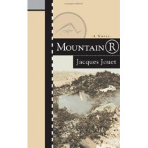 Mountain R by Jacques Jouet, 9781564783301