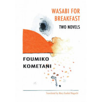 Wasabi for Breakfast by Foumiko Kometani, 9781564788641