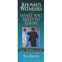 Jehovah's Witnesses: What You Need to Know by Ron Rhodes, 9781565075108