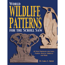 World Wildlife Patterns for the Scroll Saw by Lora S. Irish, 9781565231771