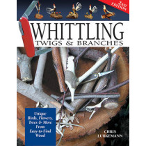 Whittling Twigs & Branches - 2nd Edn by Chris Lubkemann, 9781565232365