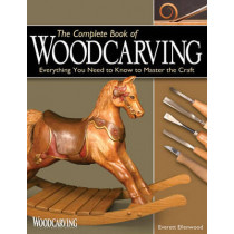 Complete Book of Woodcarving by Everett Ellenwood, 9781565232921