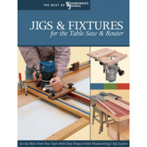 Jigs & Fixtures for the Table Saw & Router by Chris Marshall, 9781565233256