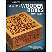 Creating Wooden Boxes on the Scroll Saw by Scroll Saw Woodworking & Crafts Magazine, 9781565234444