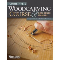 Chris Pye's Woodcarving Course & Referen by Chris Pye, 9781565234567