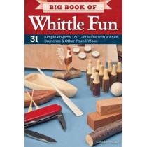 Big Book of Whittle Fun by Chris Lubkemann, 9781565235205