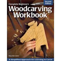 Complete Beginner's Woodcarving Workbook by Mary Duke Guldan, 9781565237452
