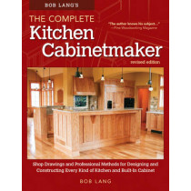 Bob Lang's The Complete Kitchen Cabinetmaker by Robert W. Lang, 9781565238039