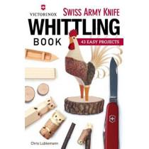 Victorinox Swiss Army Knife Whittling Book by Chris Lubkemann, 9781565238770