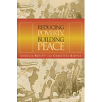 Reducing Poverty, Building Peace by Coralie Bryant, 9781565492059