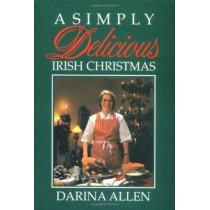 Simply Delicious Irish Christmas, A by Darina Allen, 9781565544086