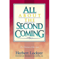 All about the Second Coming by Lockyer, 9781565633346