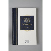 Foxe's Book of Martyrs by John Foxe, 9781565637818