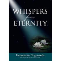 Whispers from Eternity by Paramahansa Yogananda, 9781565892354