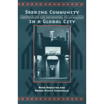 Seeking Community in a Global City: Guatemalans and Salvadorans in Los Angeles by Nora Hamilton, 9781566398671
