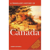 A Travellers History of Canada by Robert Bothwell, 9781566563864