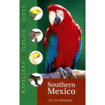Southern Mexico: The Cancun Region, Yucatan Pininsula, Oaxaca, Chiapas, and Tabasco by Dr Les Beletsky, 9781566566407