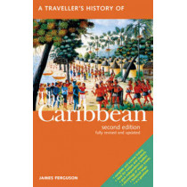A Traveller's History of the Caribbean by James Ferguson, 9781566566902