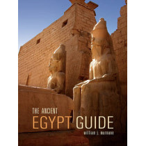 The Ancient Egypt Guide by Professor William J Murnane, 9781566568586