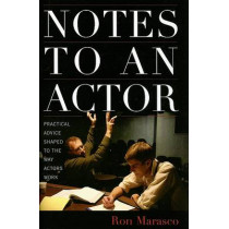 Notes to an Actor by Ron Marasco, 9781566637572