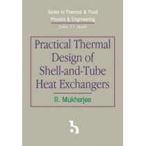 Practical Thermal Design of Shell-and-Tube Heat Exchangers by R. Mukherjee, 9781567002058