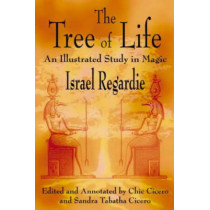 The Tree of Life: An Illustrated Study in Magic by Israel Regardie, 9781567181326