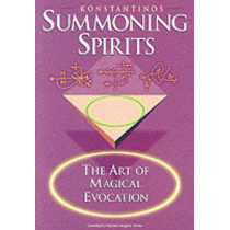 Summoning Spirits: The Art of Magical Evocation by Konstantinos, 9781567183818