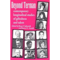 Beyond Terman: Contemporary Longitudinal Studies of Giftedness and Talent by Rena F. Subotnik, 9781567500110
