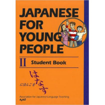 Japanese For Young People 2: Student Book by AJALT, 9781568364599