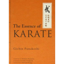 The Essence Of Karate by Gichin Funakoshi, 9781568365244