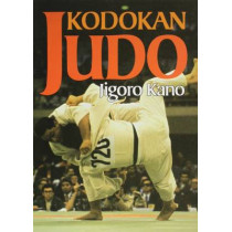 Kodokan Judo: The Essential Guide To Judo By Its Founder Jigoro Kano by Jigoro Kano, 9781568365398