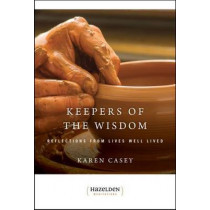 Keepers Of The Wisdom Daily Meditations by Karen Casey, 9781568381176