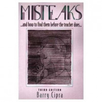 Misteaks. . . and how to find them before the teacher does. . .: A Calculus Supplement, 3rd Edition by Barry Cipra, 9781568811222