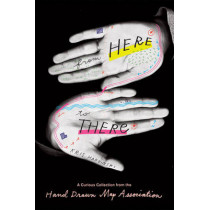 From Here to There: A Curious Collection from the Hand Drawn Map Association by Kris Harzinski, 9781568988825