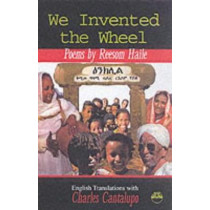 We Invented The Wheel by Reesom Haile, 9781569021637