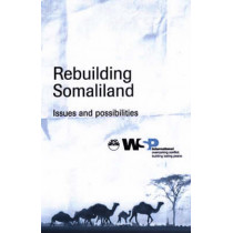 Rebuilding Somaliland: Issues and POssibilities, 9781569022290