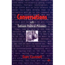 Conversations With Eritrean Political Prisoners by Dan Connell, 9781569022351