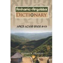 Amharic-argobba Dictionary by Dr. Girma A. Demeke, 9781569023716