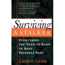 Surviving a Stalker by Linden Gross, 9781569246047