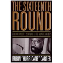 Sixteenth Round by Rubin 'Hurricane' Carter, 9781569765678